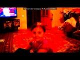 «Webcam Toy» под музыку Детские песни - Колыбельная (Ты родишься скоро очень. Спи, малыш, спокойной ночи!). Picrolla